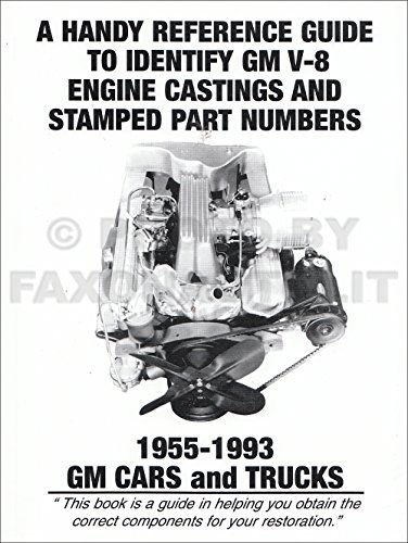 1955-1993 GM V-8 ENGINE CASTINGS And STAMPED PART NUMBERS REFERENCE GUIDE - CARS & TRUCKS