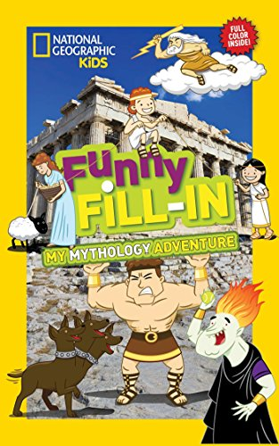 National Geographic Kids Funny Fill-In: My Greek Mythology Adventure (NG Kids Funny Fill In)