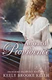 Aboard Providence: A Christian Historical Romance (Uncharted Beginnings Book 1)