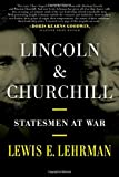 #10: Lincoln & Churchill: Statesmen at War