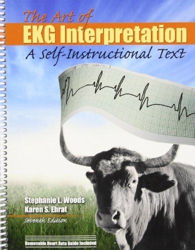 Download By WOODS STEPHANIE THE ART OF EKG INTERPRETATION (7th Seventh Edition) [Spiral-bound] PDF