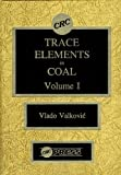 img - for Trace Elements in Coal, Vol. 1 book / textbook / text book