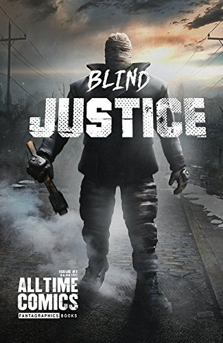 Amazon all time comics blind justice 1 ebook josh bayer all time comics blind justice 1 by bayer josh fandeluxe PDF