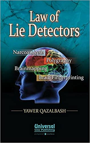 Buy Law of Lie Detectors: Narcoanalysis, Polygraphy, Brainmapping