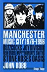 Manchester Music City par Robb