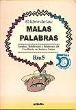 Malas Palabras, El Libro De-Instultos y Palabrotas del Uso Diario, Ruis, 9700513106