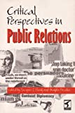 Critical Perspectives in Public Relations, L'Etang, Jacquie, 0415123003