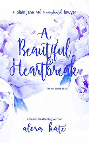 A Beautiful Heartbreak (the NYC Series Book 1)