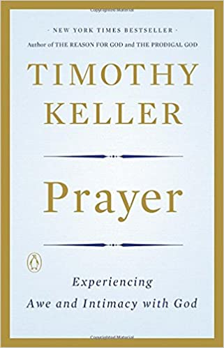 Image result for prayer tim keller