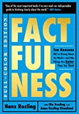 img - for Factfulness Illustrated: Ten Reasons We're Wrong About the World--and Why Things Are Better Than You Think book / textbook / text book