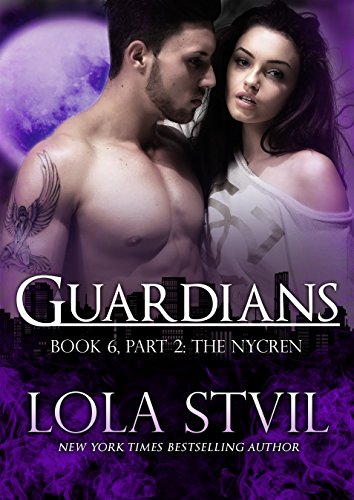 Guardians: The Nycren (The Guardians Series, Book 6, Part - Books The Guardian