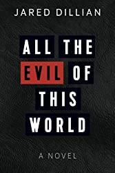 All the Evil of This World