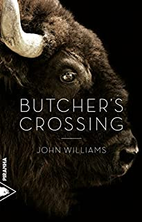Butcher's Crossing, Williams, John