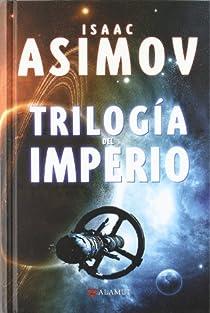 Trilogía del Imperio par Isaac Asimov