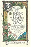 The Singing Creek Where The Willows Grow - The Rediscovered Diary Of Opal Whiteley
