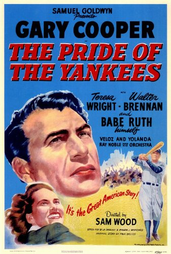 Gary Cooper Movie Poster - The Pride of the Yankees Poster Movie 11x17 Gary Cooper Teresa Wright Babe Ruth Walter Brennan