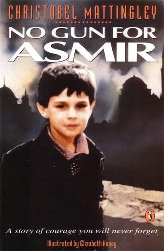 No Gun for Asmir (Puffin Books)