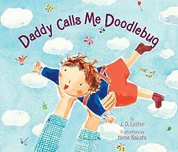 Daddy Calls Me Doodlebug by [Lester, J.D.]
