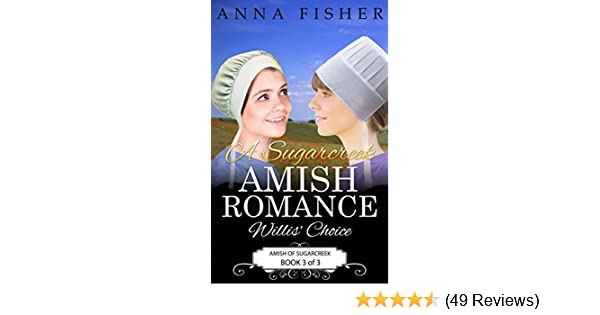 A Sugarcreek Amish Romance Willis Choice Amish Of Sugarcreek