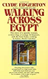 Walking Across Egypt, Clyde Edgerton, 0345346491