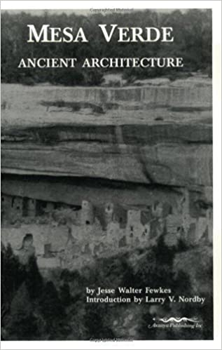 Mesa Verde Ancient Architecture by Fewkes, Jesse Walter (1999)