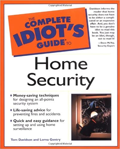The Complete Idiot's Guide to Home Security (Complete Idiot's Guides (Lifestyle))