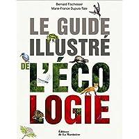 Le Guide Illustre de l'Ecologie