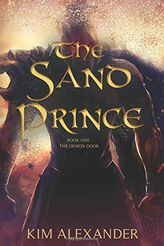 The Sand Prince (The Demon Door) (Volume 1) PDF