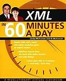 XML in 60 Minutes a Day, Linda McKinnon and Al McKinnon, 0471422541