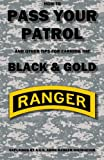 How to Pass Your Patrol and Other Tips for Earning the Black and Gold, Con Creatwal, 0615708307