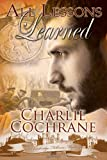 Front cover for the book All Lessons Learned by Charlie Cochrane