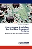Energy-Aware Scheduling for Real-Time Embedded Systems, Muhammad Khurram Bhatti, 3846552054
