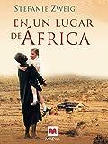 En Un Lugar De Africa: Novela Autobiografica (Spanish Edition)