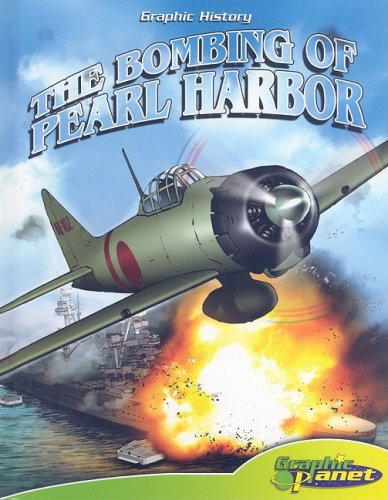 The Bombing of Pearl Harbor (Graphic History) by Graphic Planet (Image #2)