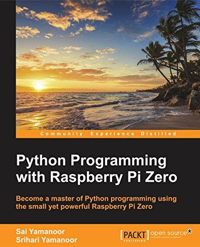 Download PDF Python Programming with Raspberry Pi Zero