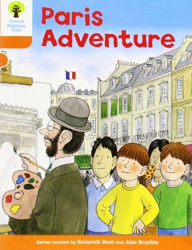 Oxford Reading Tree: Level 6: More Stories B: Paris Adventure