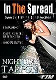 Nighttime Tarpon Fishing - In The Spread