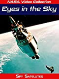 NASA Video Collection: Eyes in the Sky - Spy Satellites