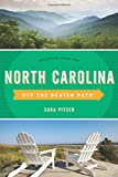 North Carolina Off the Beaten Path®: Discover Your Fun (Off the Beaten Path Series)
