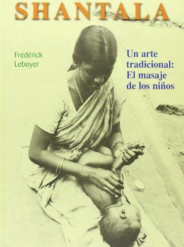 Descargar Libro Shantala Frédérick Leboyer