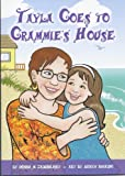 Tayla goes to Grammie's House (Tayla Series Book 4)