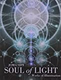 Soul of Light, Joma Sipe, 0835609049