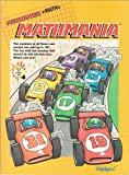 img - for Mathmania: Puzzlemania + Math (Race Cars Cover) (The numbers of all these cars except one add up to 100. The car with the number that doesn't fit will win this race. Which one is it?) book / textbook / text book