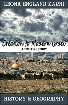 Creation to Modern Israel: A Timeline Study