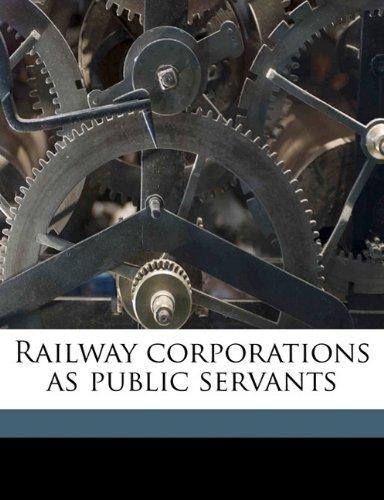 Railway corporations as public servants pdf