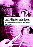 Les 13 lignées sataniques (Volume 2) - Les Illuminati et les Protocoles des Sages de Sion