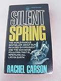 Silent Spring, Rachel Carson, 0449200795