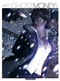 Ghost Money, tome 4 : La prisonnière Tashkite par Thierry Smolderen