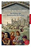 Fischer Klassik: Die Kultur der Renaissance in Italien: Ein Versuch
