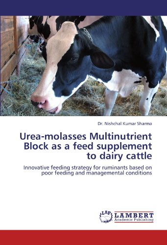 Urea-molasses Multinutrient Block as a feed supplement to dairy cattle: Innovative feeding strategy for ruminants based on poor feeding and managemental conditions